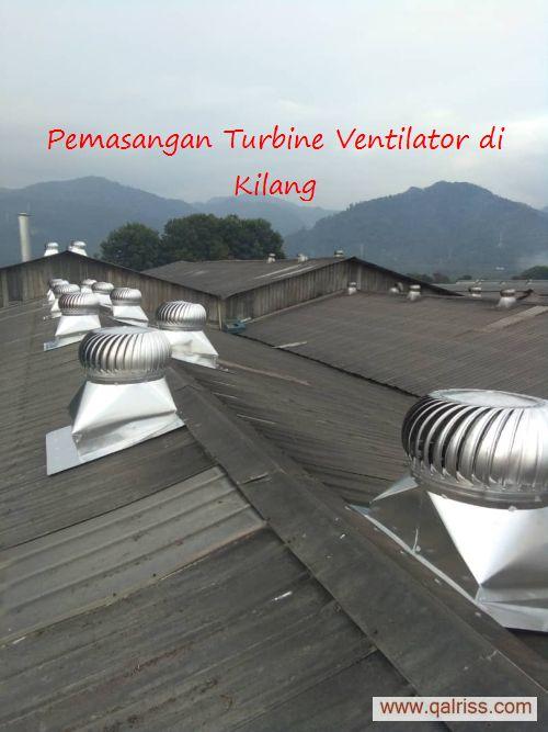 Turbine Ventilator - Pemasangan di Kilang